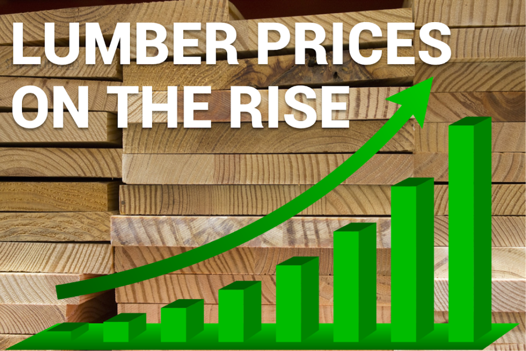 Lumber prices rising.